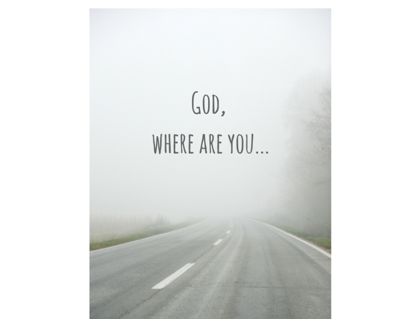 GOD WHERE ARE YOU!!