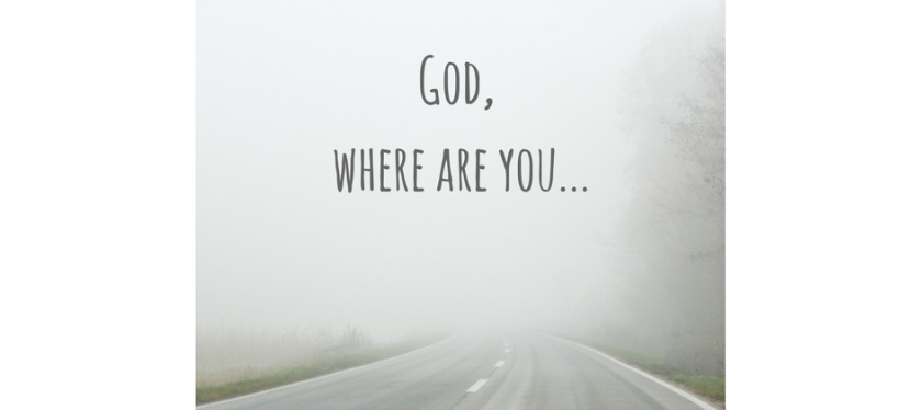 GOD WHERE ARE YOU !!
